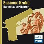 Karfreitag der Henker | Susanne Krahe