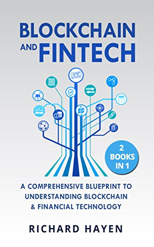 Blockchain fintech a comprehensive blueprint to understanding blockchain fintech a comprehensive blueprint to understanding blockchain financial technology bitcoin malvernweather