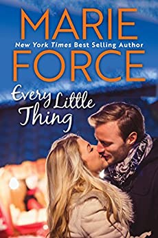 Every Little Thing: (A Green Mountain Romance, Book 7) by [Force, Marie]