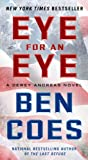 Eye for an Eye, Ben Coes, 1250046459