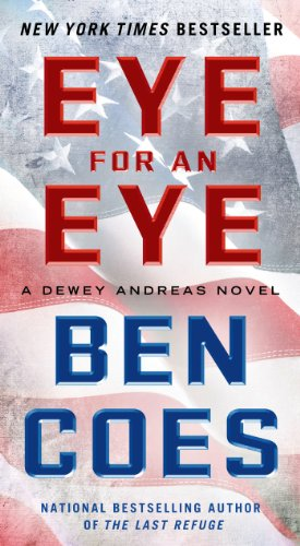 Eye for an Eye: A Dewey Andreas ()