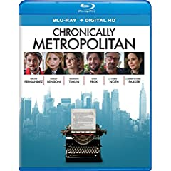 Chronically Metropolitan on Digital HD Today and on Blu-ray and DVD on Sept. 5 from Universal Pictures