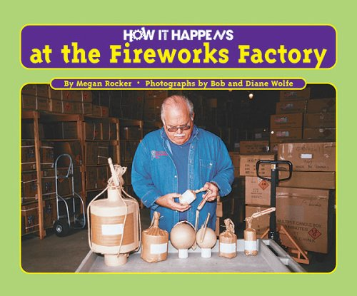 - How It Happens at the Fireworks Factory
