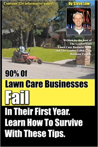 90% Of Lawn Care Businesses Fail In Their First Year. Learn How To ...