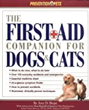 The First Aid Companion for Dogs & Cats (Prevention Pets) by Shojai, Amy D. (2001) Paperback