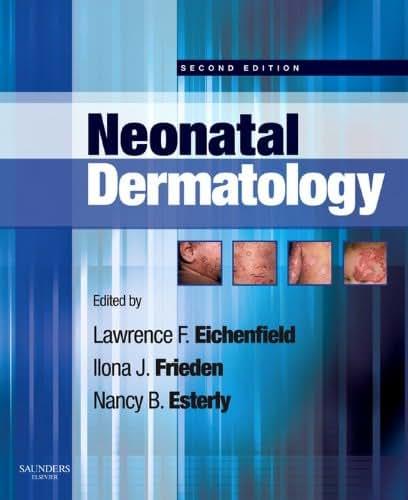 Neonatal Dermatology E-Book