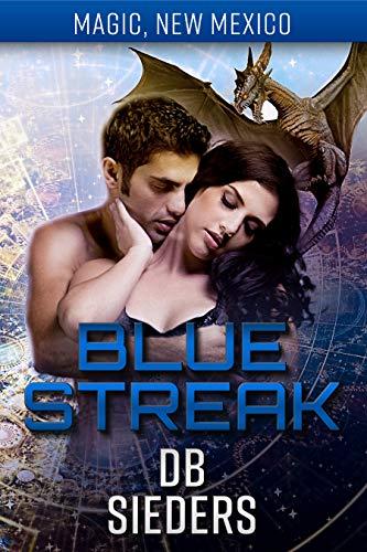 Blue Streak: Dragons of Tarakona (Magic, New Mexico Book 46)