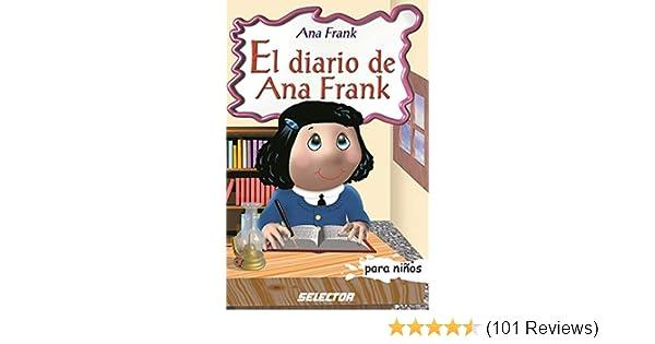 El diario de Ana Frank para niños (Spanish Edition): Ana Frank, Eduardo Chávez: 9789706434081: Amazon.com: Books