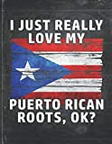 I Just Really Like Love My Puerto Rican Roots: Puerto Rico Pride Personalized Customized Gift  Undated Planner Daily Weekly Monthly Calendar Organizer Journal
