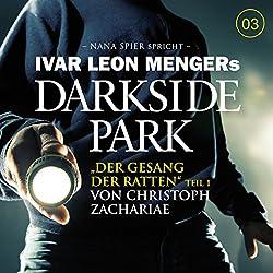 Der Gesang der Ratten 1 (Darkside Park 3)