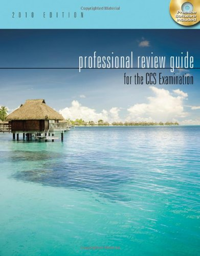 Professional Review Guide for the CCS Examination, 2010 Edition (Test Preparation) Pdf