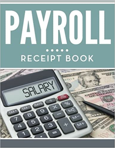 amazon com payroll receipt book 9781681455235 speedy publishing
