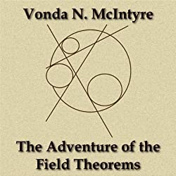 The Adventure of the Field-Theorems