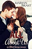 All About Us: an Abbott Springs romantic novella