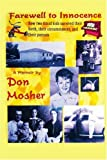 Farewell to Innocence, Don Mosher, 0595431445