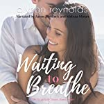 Waiting to Breathe | Alyson Reynolds