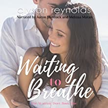 Waiting to Breathe Audiobook by Alyson Reynolds Narrated by Aaron Shedlock, Melissa Moran