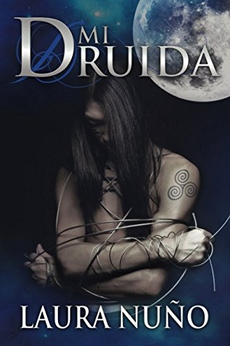 MI DRUIDA: Los Ocultos III (Spanish Edition)