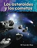 Los asteroides y los cometas (Asteroids and Comets) (Spanish Version) (Science Readers: A Closer Look) (Spanish Edition)