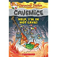 Cavemice - 3 Help I'M in Hot Lava: 03 (Geronimo Stilton: Cavemice)