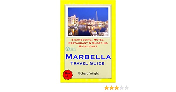 Amazon.com: Marbella (Costa del Sol), Spain Travel Guide - Sightseeing, Hotel, Restaurant & Shopping Highlights (Illustrated) eBook: Richard Wright: Kindle ...