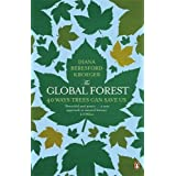 The Global Forest: 40 Ways Trees Can Save Us by Diana Beresford Kroeger (5-Apr-2012) Paperback