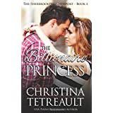 The Billionaire Princess: The Sherbrookes of Newport Book 3 (Volume 3)