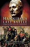 img - for Hannibal's Last Battle: Zama and the Fall of Carthage book / textbook / text book