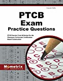 img - for PTCB Exam Practice Questions: PTCB Practice Tests & Review for the Pharmacy Technician Certification Board Examination book / textbook / text book