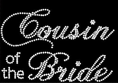 Cousin of the Bride Rhinestone Iron on ()