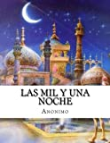 img - for Las mil y una noche (Spanish Edition) book / textbook / text book