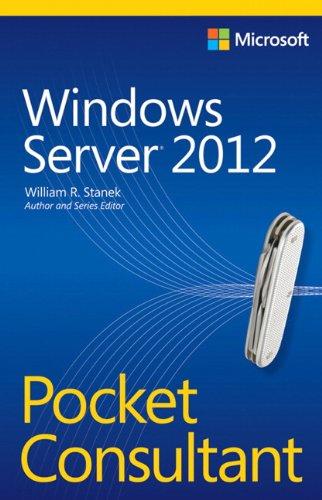 Windows Server 2012 Pocket Consultant por William R. Stanek