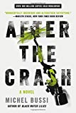 img - for After the Crash: A Novel book / textbook / text book