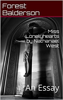 Miss Lonelyhearts Critical Essays