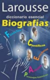 Larousse Diccionario Esencial Biografias, Larousse Mexico Staff, 6072103189