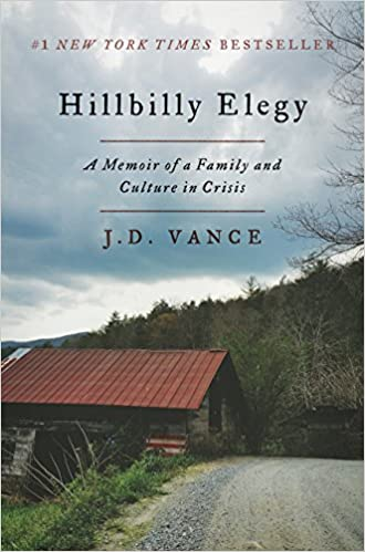 Image result for Hillbilly Elegy: A Memoir of a Family and culture in Crisis.