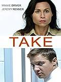 : Take
