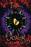 Oculus: Volume 3 (Talisman) by S. E. Akers (2015-08-11)