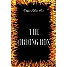 The Oblong Box: By Edgar Allan Poe - Illustrated