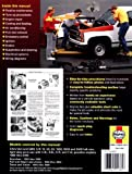 Chevrolet and GMC Pick-ups, 1988-98; C/K Classic, 1999-2000 (Haynes Repair Manuals)