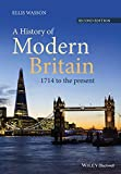 A History of Modern Britain: 1714 to the Present