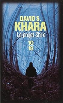 Le projet Shiro par Khara