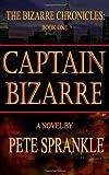 Captain Bizarre, Pete Sprankle, 1494771578