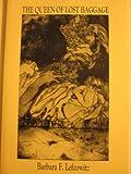 The Queen of Lost Baggage, Barbara Lefcowitz, 0931846293