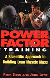 Power Factor Training: A Scientific Approach to Building Lean Muscle Mass