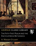 img - for The Fifty-First Psalm and the Encyclop dia Britannica book / textbook / text book