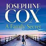 A Family Secret   Josephine Cox