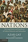 img - for Nations: The Long History and Deep Roots of Political Ethnicity and Nationalism by Azar Gat (2013-02-25) book / textbook / text book