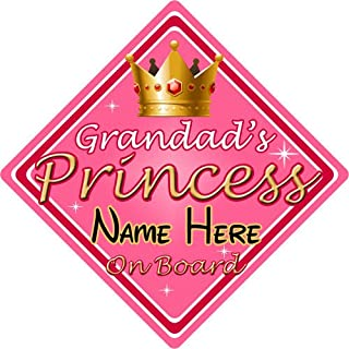 Personalised Child/Baby On Board Car Sign ~ Grandads Princess On Board ~ Pink