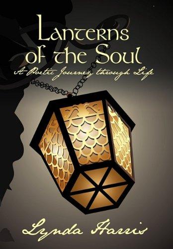 Lanterns of the Soul: A Poetic Journey through Life PDF ePub book